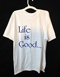 Life is Good - Choose Life T-Shirt  -  Cat No: LGTS01  -  Click To Order  -  ID: 22