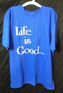Life is Good - Choose Life T-Shirt  -  Cat No: LGTS02  -  Click To Order  -  ID: 23